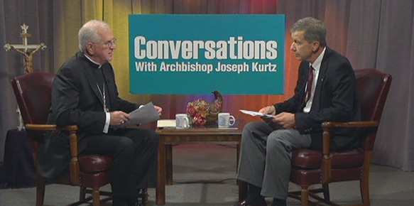 Conversations with Archbishop Kurtz