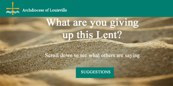 What are you doing for Lent?