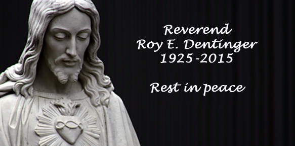 Rev. Roy E. Dentinger